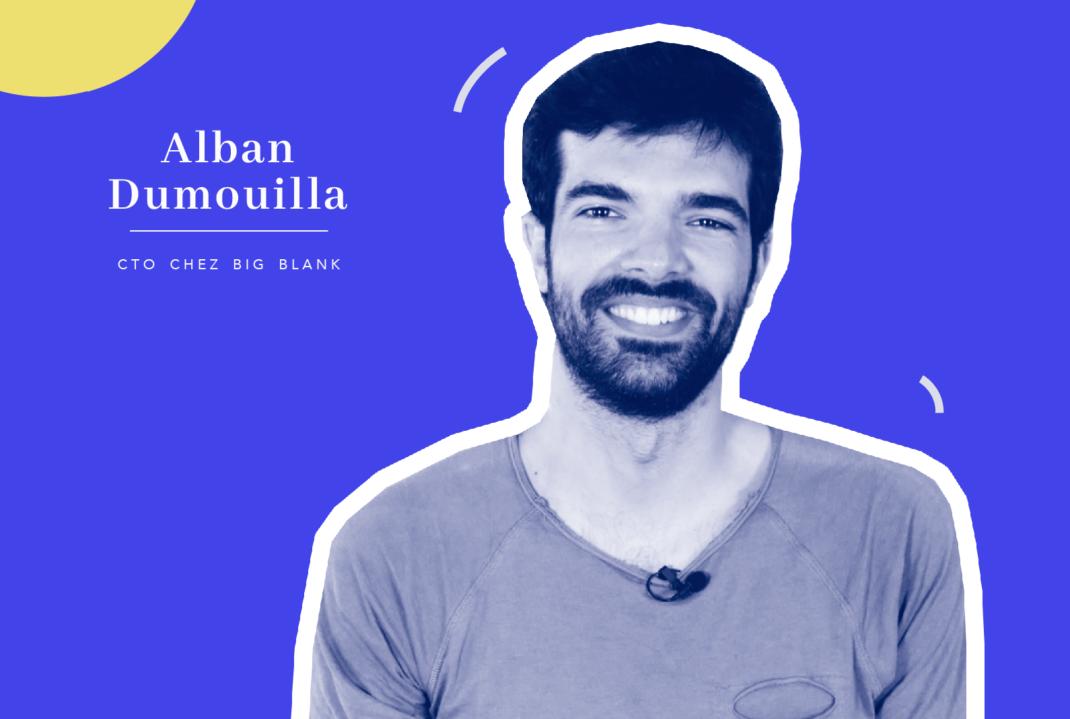Alban Dumouilla, CTO chez BigBlank