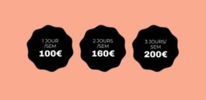 1 jour/semaine = 100€, 2 jours par semaine = 160€, 3 jours/semaine = 200€